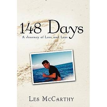 148 Days - A Journey of Love and Loss by Les McCarthy - 9781452541778