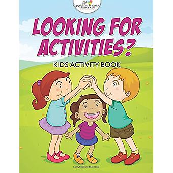 Looking for Activities? Kids Activity Book by Kreative Kids - 9781683