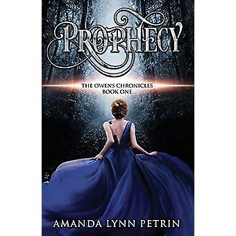 Prophecy by Amanda Lynn Petrin - 9781999188672 Book