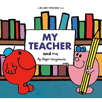 Minun opettajani ja minä kirjoittanut Adam Hargreaves