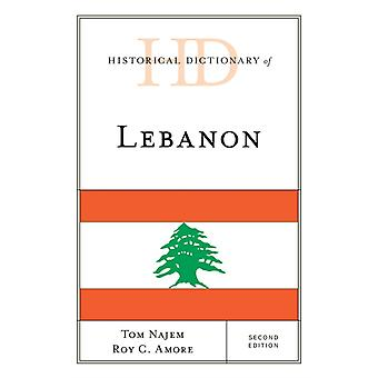 Historical Dictionary of Lebanon by Tom NajemRoy C. Amore