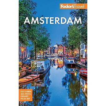 Fodor's Amsterdam with the Best of the Netherlands Fullcolor Travel Guide