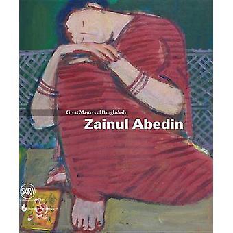 Zainul Abedin by Edited by Rosa Maria Falvo