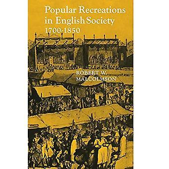 Popular Recreations in English Society 1700-1850