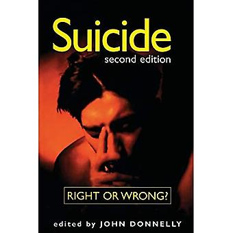 Suicide: Right or Wrong?
