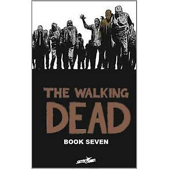 The Walking Dead Libro 7 07 Walking Dead 12 Historias