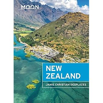 Moon New Zealand Second Edition by Jamie C Desplaces