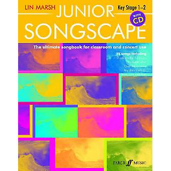 Junior Songscape with CD by Arranged by music Lin Marsh