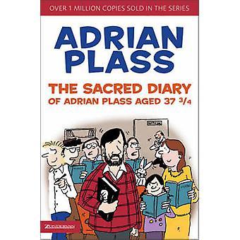 Święte pamiętnika Adrian Plass w wieku 37 3/4 przez Adrian Plass - 978031