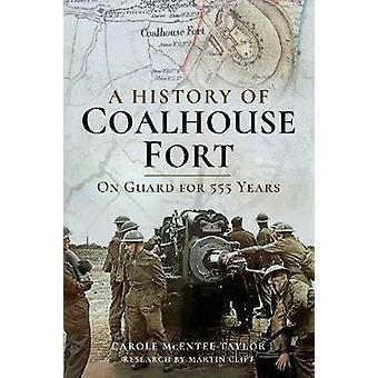 Een geschiedenis van Coalhouse Fort - op Guard 555 jarenlang door een geschiedenis van C