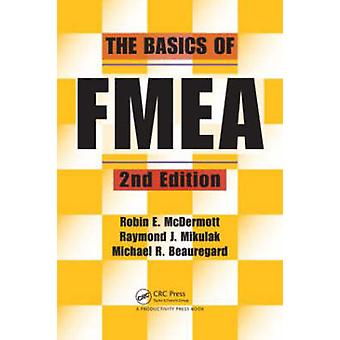 The Basics of FMEA (2nd Revised edition) by Robin E. McDermott - Mich