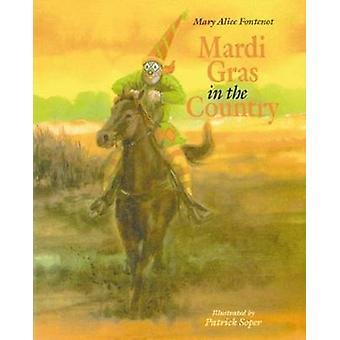 Mardi Gras i landet av Mary Alice Fontenot - Patrick Soper - 97