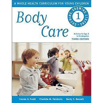 Kroppsvård - en hela hälso läroplan för barn (3) av Conn