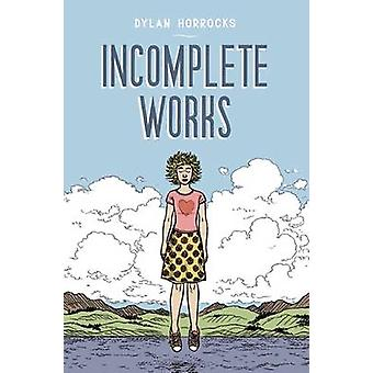 Incomplete Works - First North American Edition by Dylan Horrocks - 97