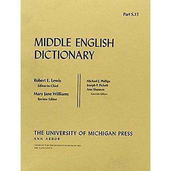 Middle English Dictionary - S.15 af Robert E. Lewis - 9780472012053 Bo