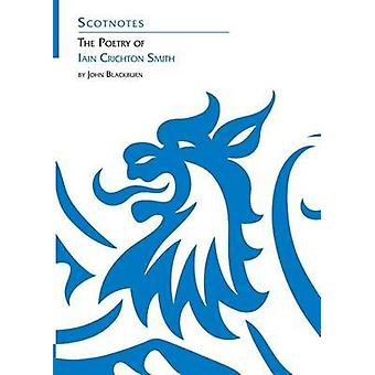 The Poetry of Iain Crichton Smith by John Blackburn - 9780948877216 B