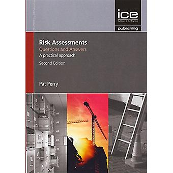 Risk Assessments - Questions and Answers by Pat Perry - 9780727760760