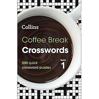 Coffee Break Crossword Book 1 by Collins