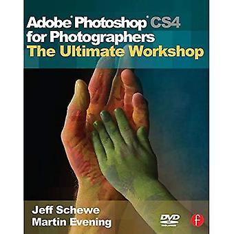 Adobe Photoshop CS4 voor fotografen: de ultieme Workshop