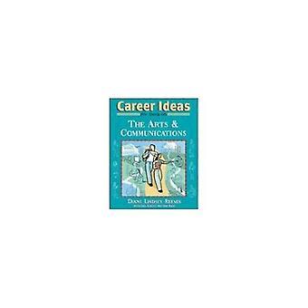Idées de carrière pour les adolescents dans les Arts et les Communications (carrière idées pour ados)