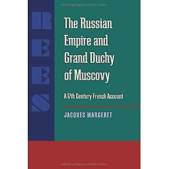 The Russian Empire and Grand Duchy of Muscovy: A Seventeenth-Century French Account (UCIS Series in Russian &...