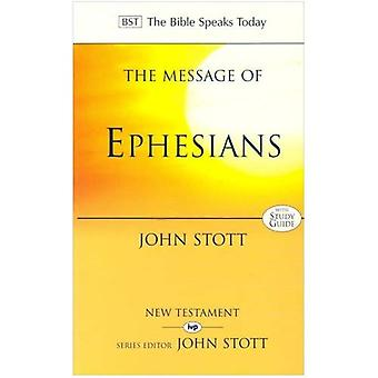 De boodschap van Efeziërs: Gods nieuwe samenleving: met Study Guide (Bijbel spreekt vandaag)