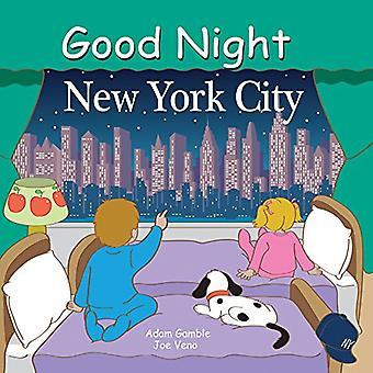 Good Night New York City (Good Night Our World) (Good Night (Our World of Books))