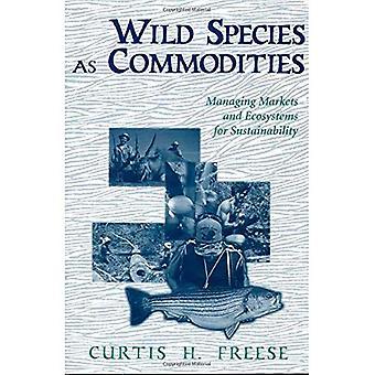 Specie selvatiche come materie prime: gestione dei mercati e degli ecosistemi per la sostenibilità