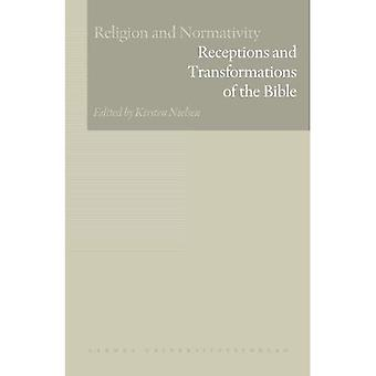 Receptions and Transformations of the Bible (Religion and Normativity)