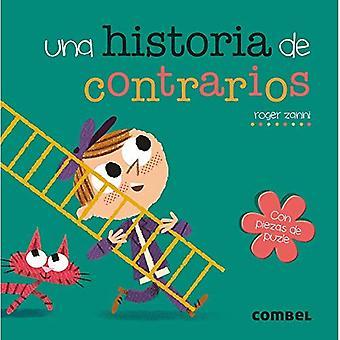 Una Historia de Contrarios (Historia de...) [Board book]