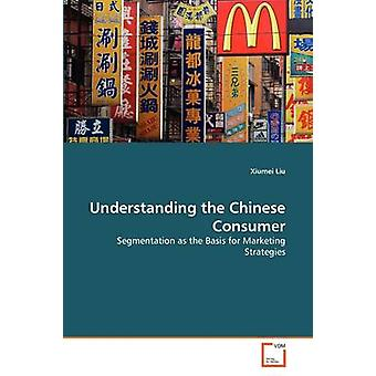 Understanding the Chinese Consumer by Liu & Xiumei