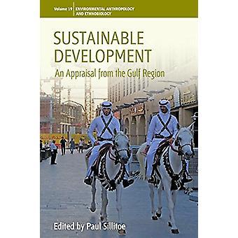 Desarrollo sostenible - una valoración de la región del Golfo por Pablo Si