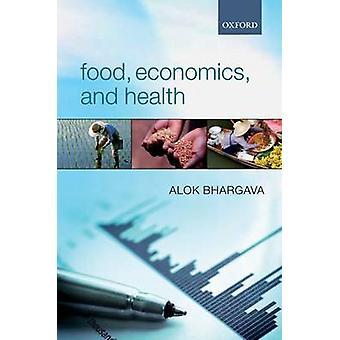 اقتصاديات الغذاء والصحة من جانب Alok & بهارغاف