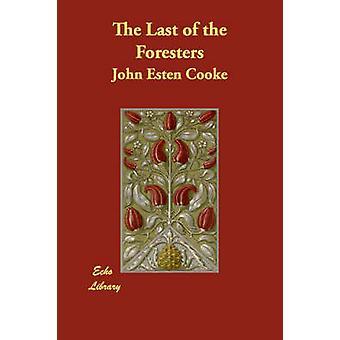 El último de los silvicultores por Cooke y John Esten