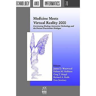 Medicine Meets Virtual Reality 2000 by Westwood & James D.