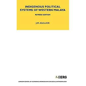 Sistemi politici indigeni della Malesia occidentale di Gullick & J. M.