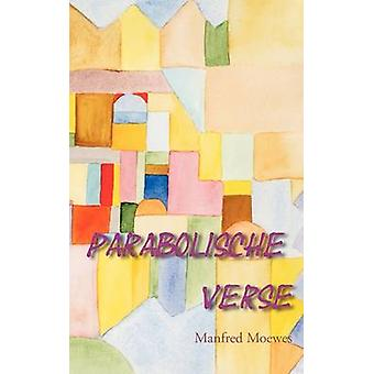 Parabolische Verse by Moewes & Manfred