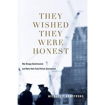 They Wished They Were Honest - The Knapp Commission and New York City