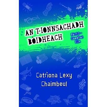 An t-Ionnsachadh Boidheach Pairt 3 - Saoghal Eile by Catriona Lexy Ch