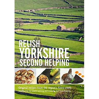 Relish Yorkshire - Second Helping - Original Recipes from the Regions
