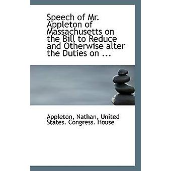 Speech of Mr. Appleton of Massachusetts on the Bill to Reduce and Oth