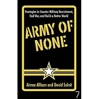 Army of None - Strategies to Counter Military Recruitment - End War an