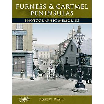 Furness and Cartmel Peninsulas - Photographic Memories by Robert Swain