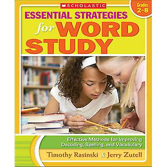 Essential Strategies for Word Study - Effective Methods for Improving