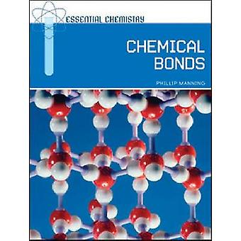 Chemical Bonds by Phillip Manning - 9780791097403 Book