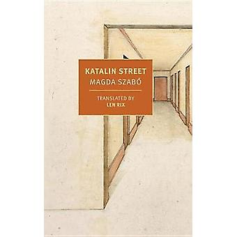 Katalin Street by Magda Szabo - 9781681371528 Book