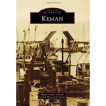 Kemah by Pepper Coffey - The Kemah Historical Society - 9780738585031