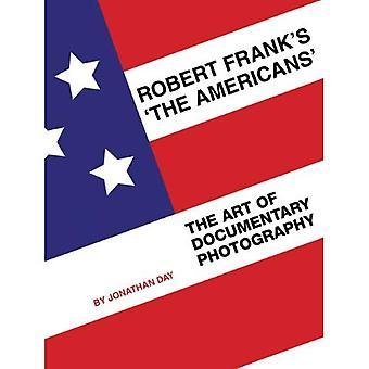 """""""Gli americani' di Robert Frank: l'arte della fotografia documentaria"""