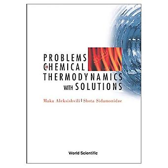 Problems in Chemical Thermodynamics, with Solutions