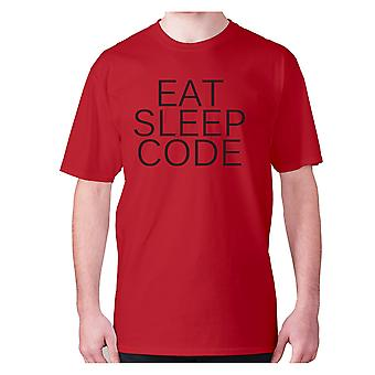 Mens funny t-shirt slogan tee novelty humour hilarious -  Eat sleep code